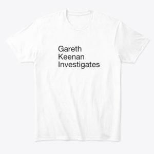 gareth keenan investigates tee